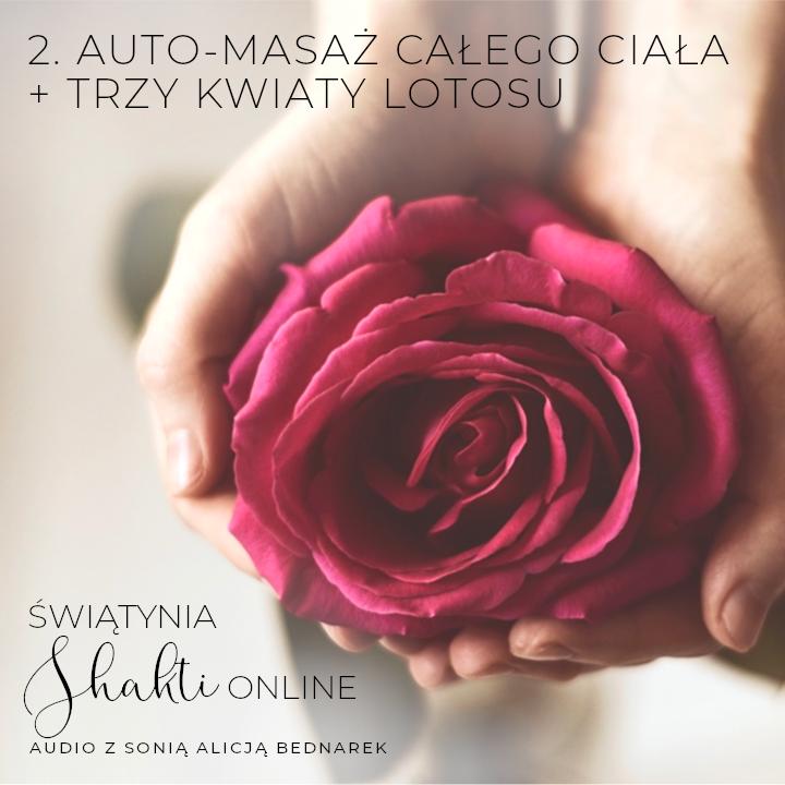 Auto-masaż całego ciała + Trzy kwiaty lotosu