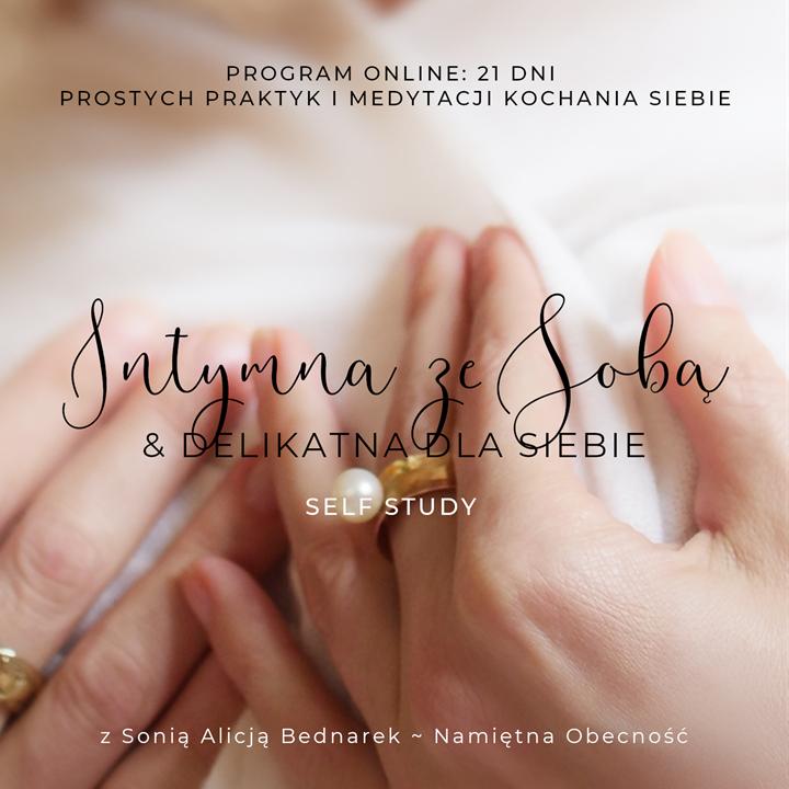 Intymna ze Sobą & Delikatna dla Siebie