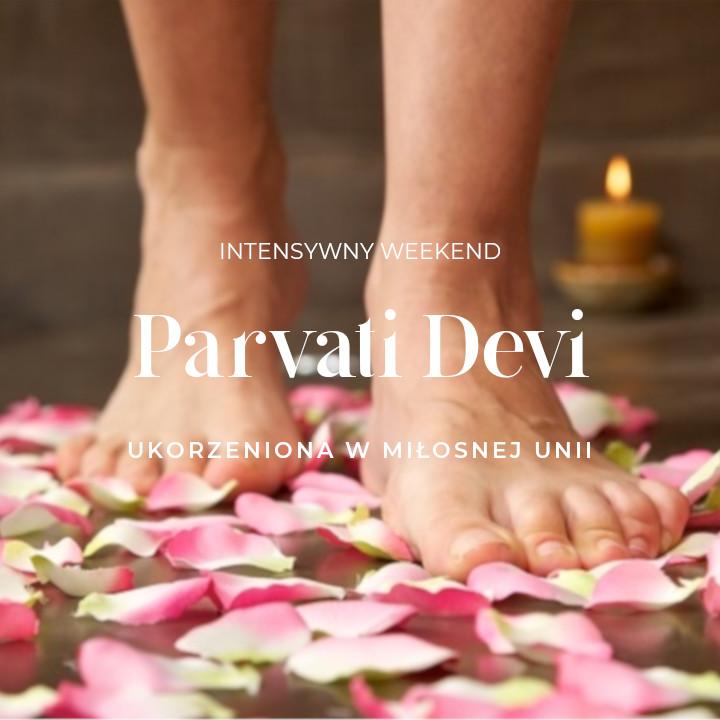 Parvati Devi Weekend –  lato 2021 / warsztat